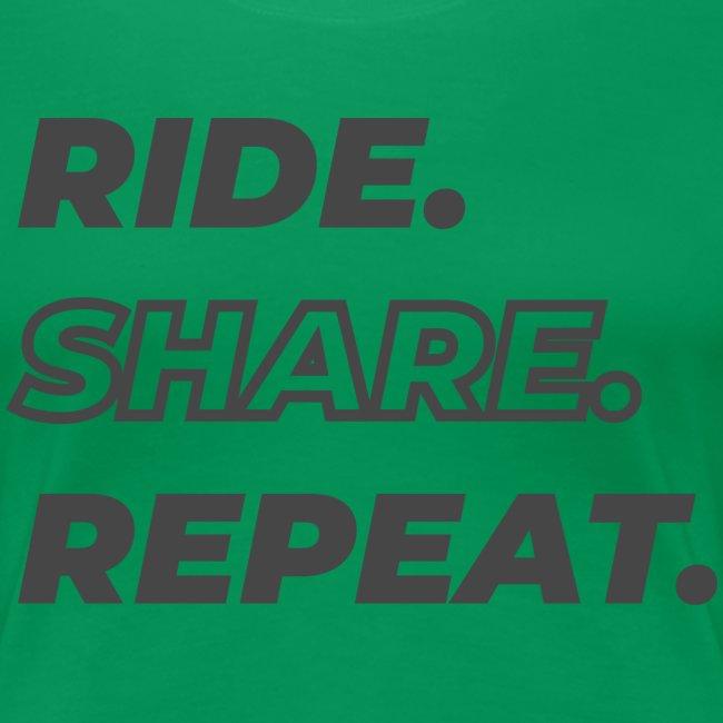 RIDE. SHARE. REPEAT.