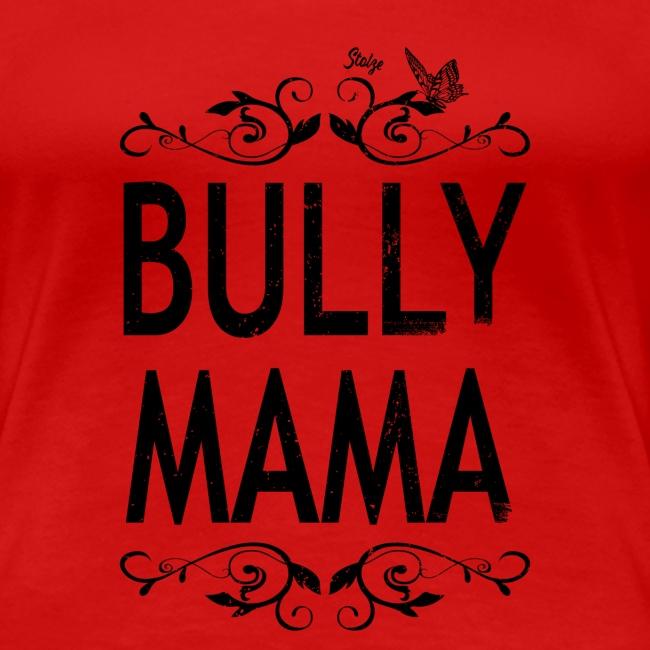 Stolze Bully Mama - Motiv mit Schmetterling