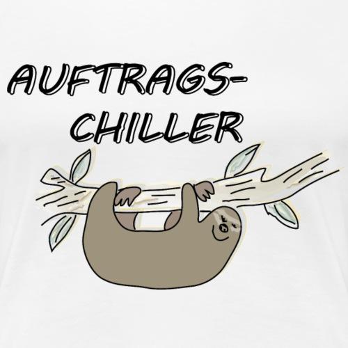 Faultier Auftragschiller - Frauen Premium T-Shirt