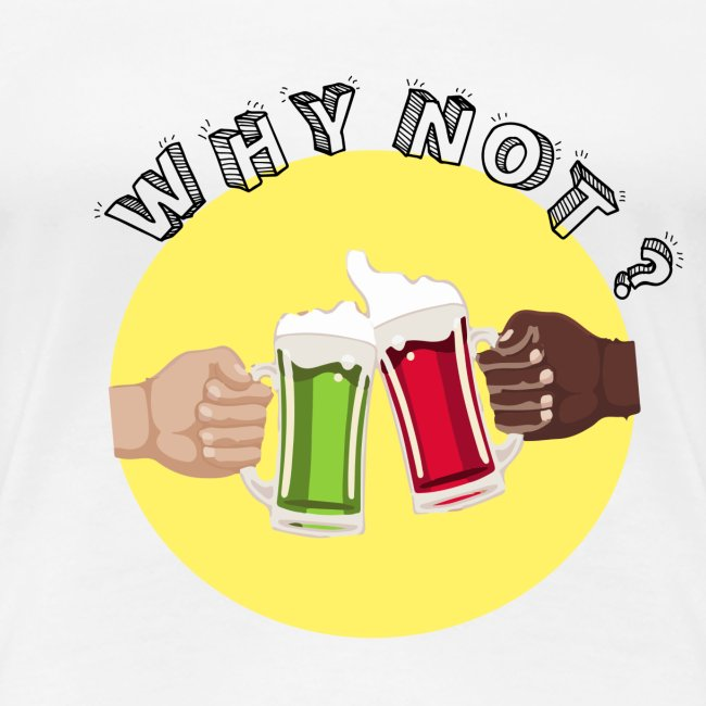WHY NOT ? (WN)