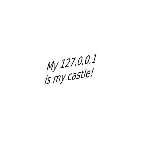 My 127 0 0 1 is my castle - Frauen Premium T-Shirt
