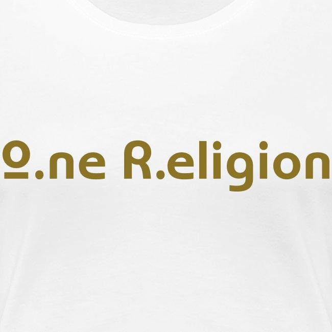 O.ne R.eligion Only