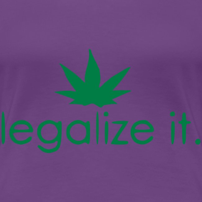 LEGALIZE IT!