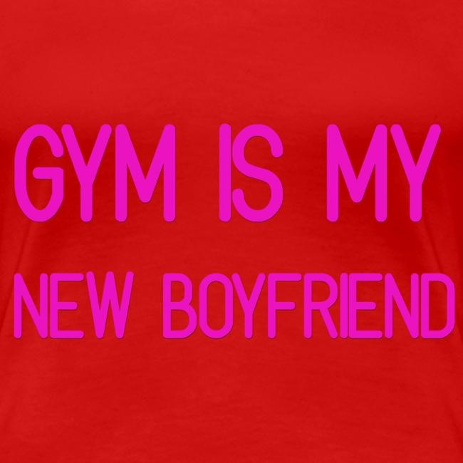 Gym is my new Boyfriend