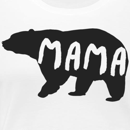 Mama Bär - Frauen Premium T-Shirt