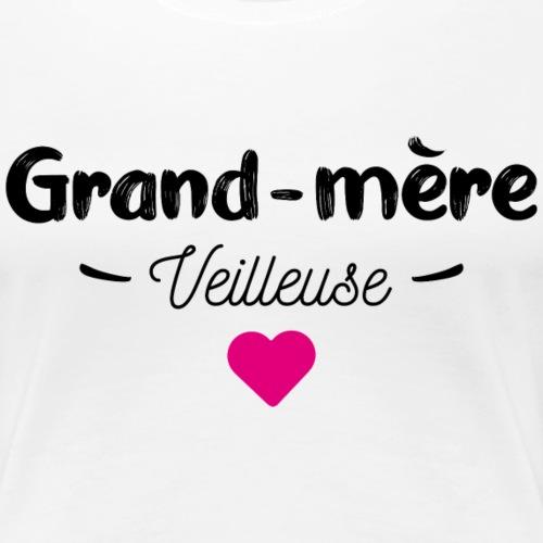 Grand mère veilleuse - T-shirt Premium Femme