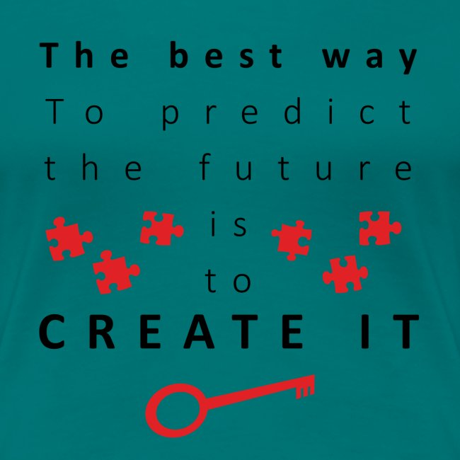 The Best way to create future