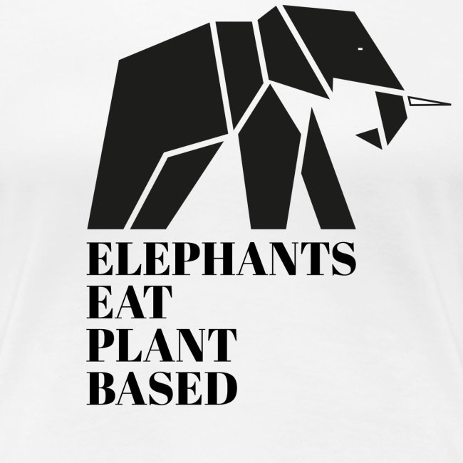 Elephants Eat Plant Based