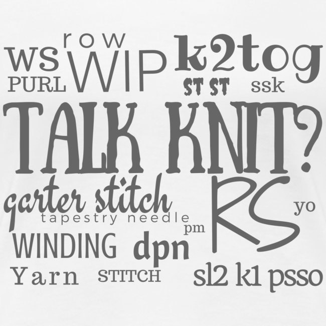 Talk Knit ?, gray
