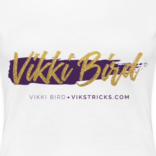 Vikki Bird - Women's Premium T-Shirt