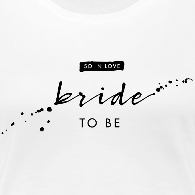 Bride to be - Handlettering