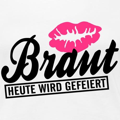Poltershirt für die Braut - Frauen Premium T-Shirt
