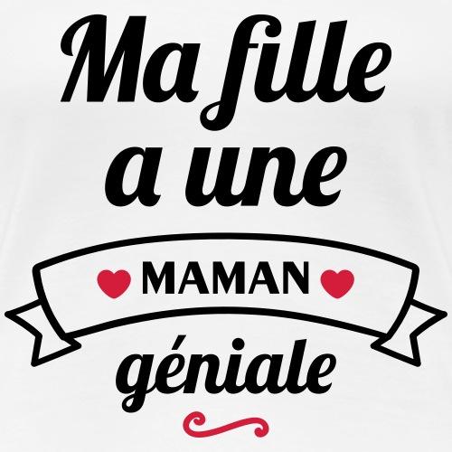 Maman génial,cadeau fête des mères - T-shirt Premium Femme