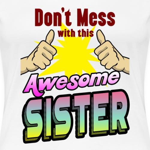 Schwester Geschenk Bruder Mutter Vater Familie - Frauen Premium T-Shirt