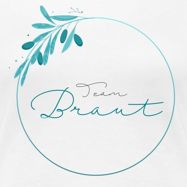 Team Braut - für Junggesellinnenabschied