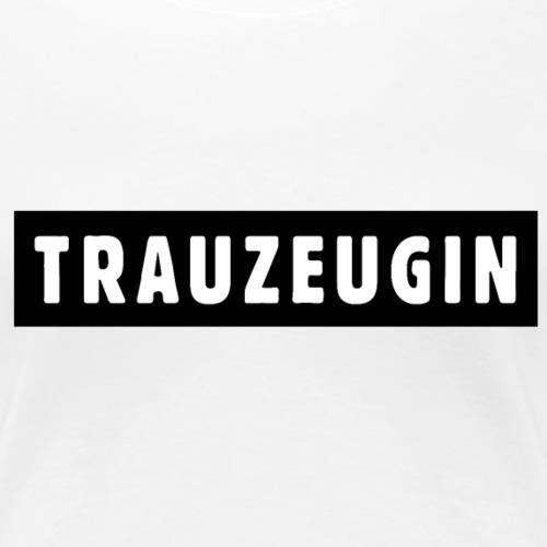 Trauzeugin Design JGA Polterer - Frauen Premium T-Shirt