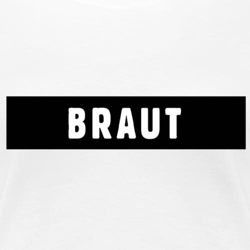 Braut Design JGA Polterer - Frauen Premium T-Shirt