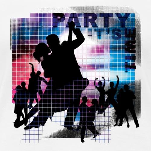 PartyTime   Tanzshirts - Frauen Premium T-Shirt