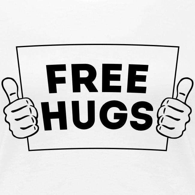 FREE HUGS! Daumen Hoch / Like Schild 1C