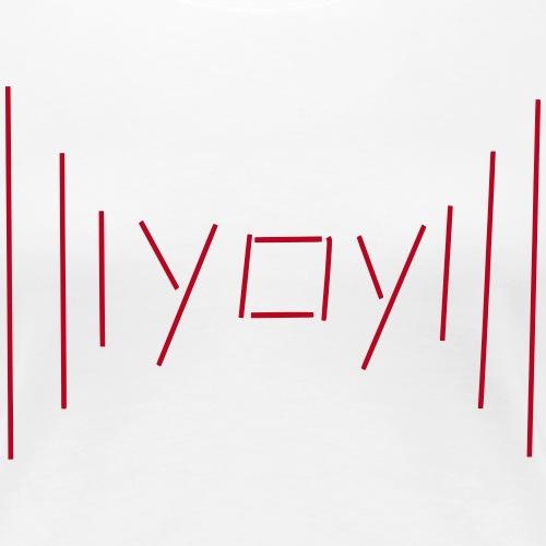 yay... ausdruck für unendliche freude, yeah icon - Women's Premium T-Shirt