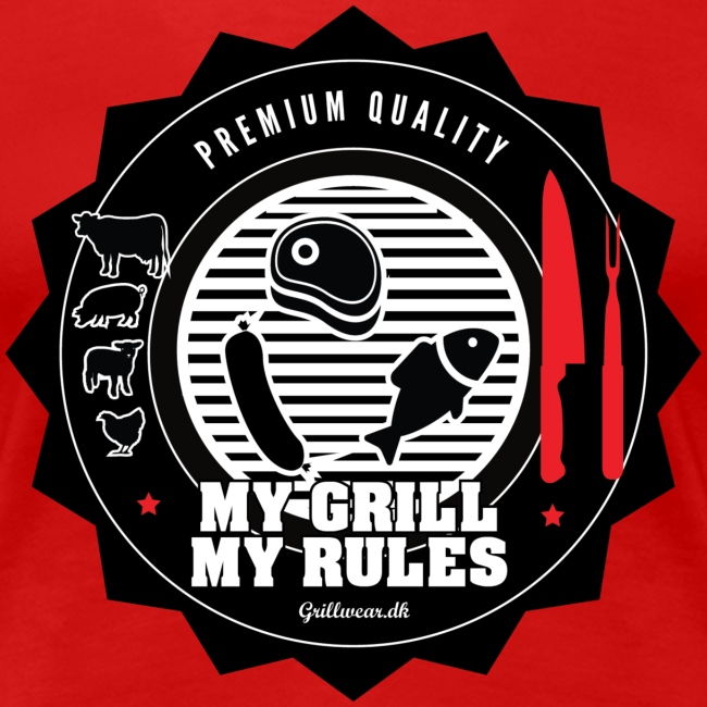 MY GRIL MY RULES