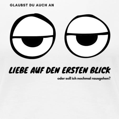 flirtshirt LIEBE AUF DEN ERSTEN BLICK - Frauen Premium T-Shirt