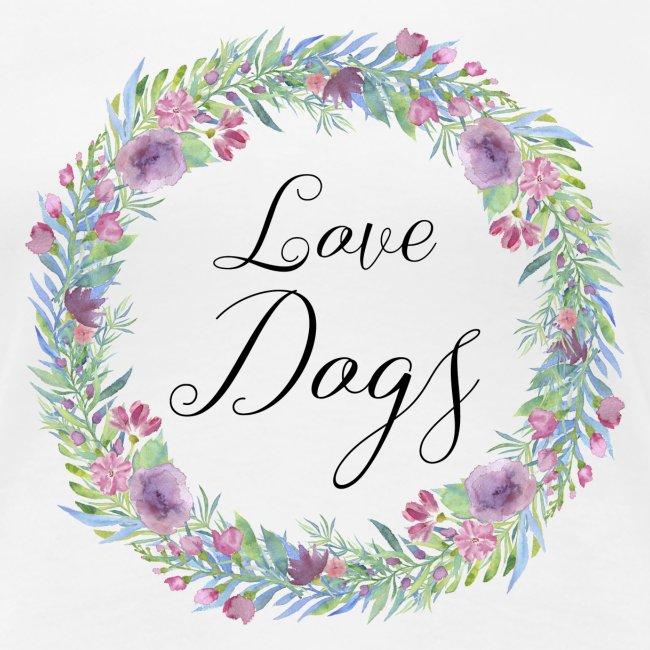 Love Dogs - Blumenkranz