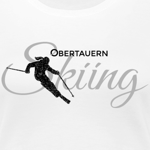 Obertauern Skiing (Grau) Apres-Ski Skifahrerin - Frauen Premium T-Shirt