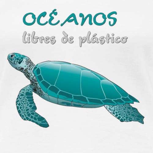 Océanos libres de plástico - Camiseta premium mujer