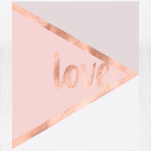 Rose gold love - T-shirt Premium Femme