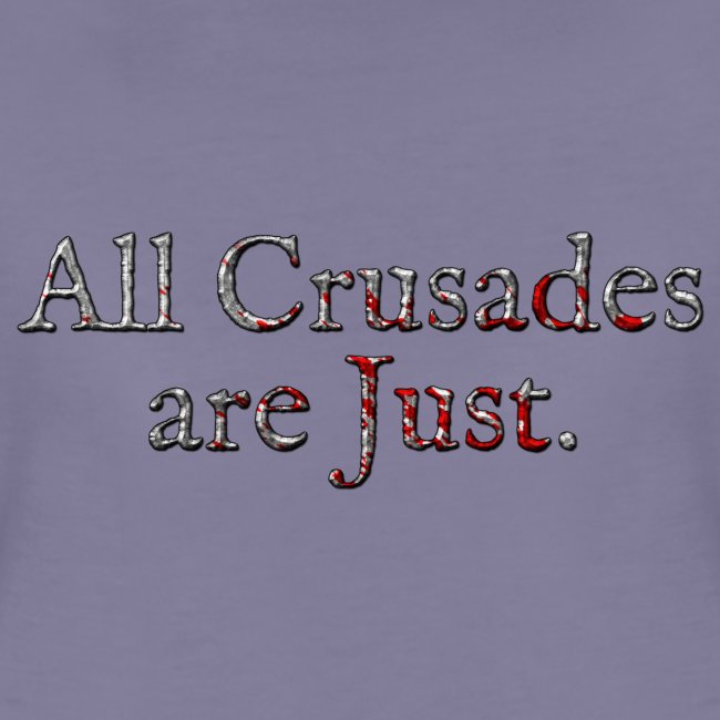 All Crusades Are Just. Alt.2
