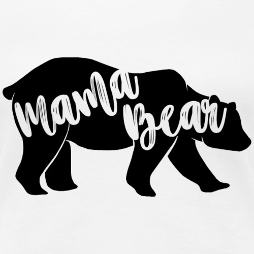Mama Bear - for parents-baby-partner-look - Women's Premium T-Shirt