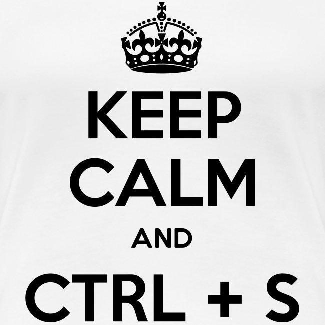 Keep Calm and CTRL+S