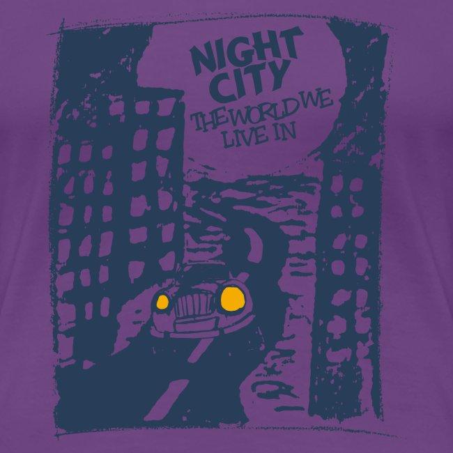 Night City - maailma, jossa elämme