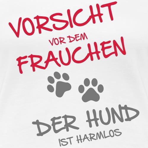 Vorsicht vor dem Frauchen - Frauen Premium T-Shirt