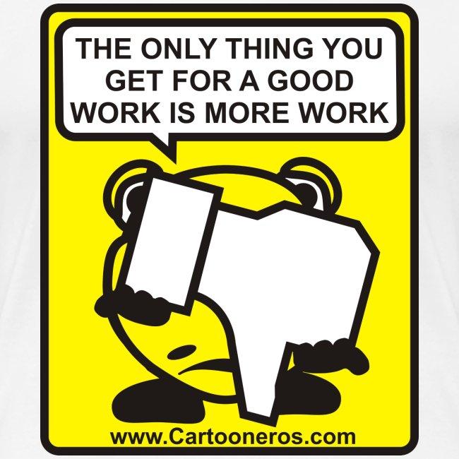 Good Work More Work