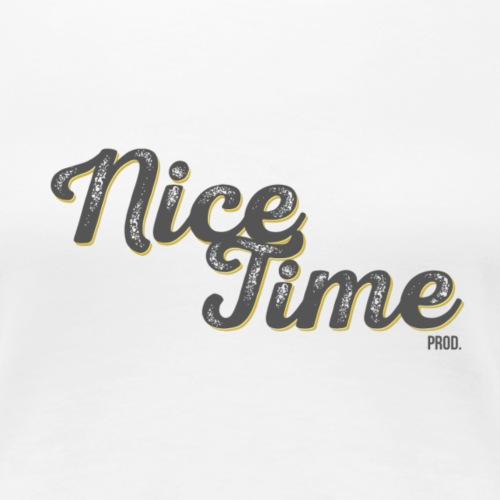 Nice Time production - T-shirt Premium Femme