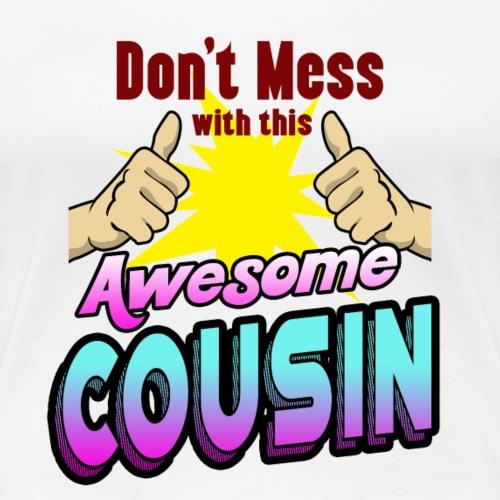 Geschenk Cousine Schwester Mutter Tante Superheld - Frauen Premium T-Shirt
