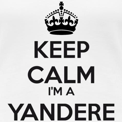Yandere keep calm - Women's Premium T-Shirt
