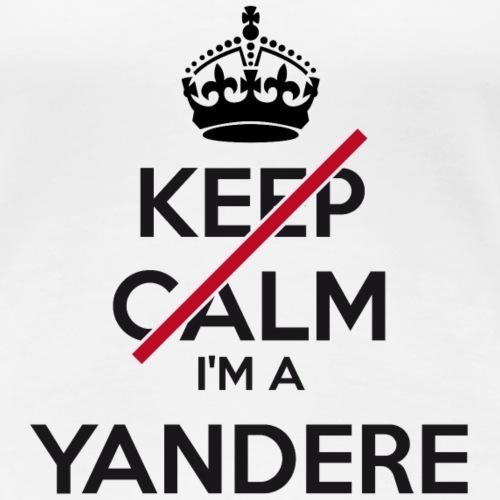 Yandere don't keep calm - Women's Premium T-Shirt