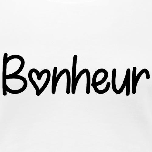 Bonheur - T-shirt Premium Femme