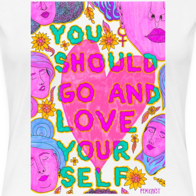 Go and love yourself