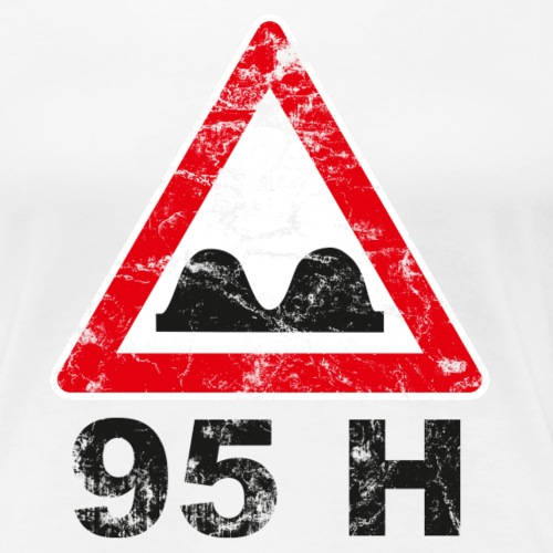 95h - Frauen Premium T-Shirt