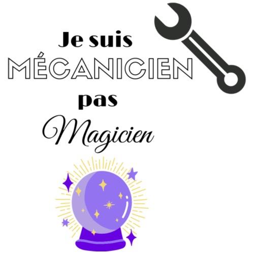 Je suis mécanicien pas magicien - T-shirt Premium Femme