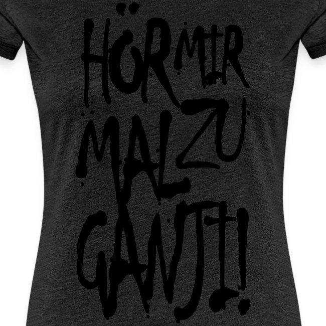 Ganji 1.0 / Der Kultspruch für dein Shirt