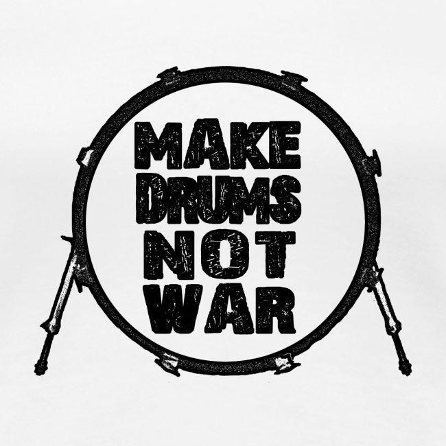Make drums not war black - idee cadeau batterie