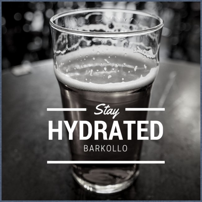 Stay Hydrated beer