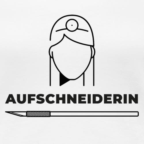 Aufschneiderin (DR5) - Frauen Premium T-Shirt