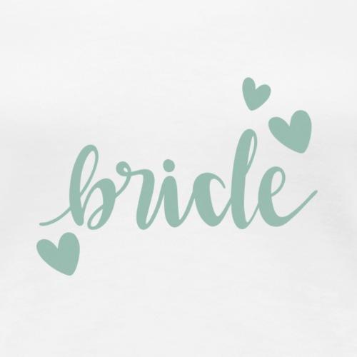 Bride Schriftzug mit Herzen - Women's Premium T-Shirt