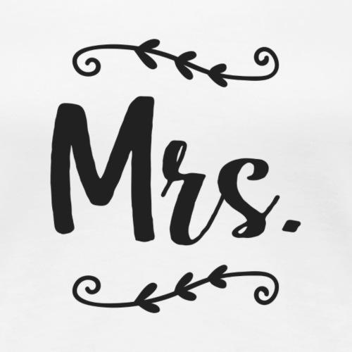 Mrs. lettering black - Women's Premium T-Shirt